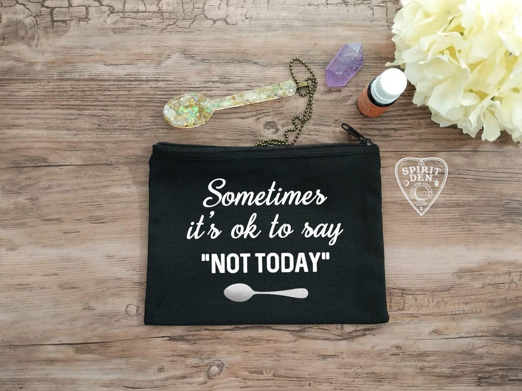 Sometimes Its Ok To Say Not Today Canvas Zipper Bag