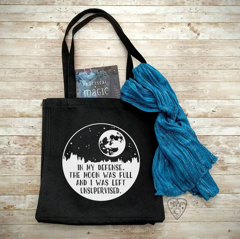 In My Defense The Moon Was Full And I Was Left Unsupervised Black Canvas Market Tote Bag - The Spirit Den