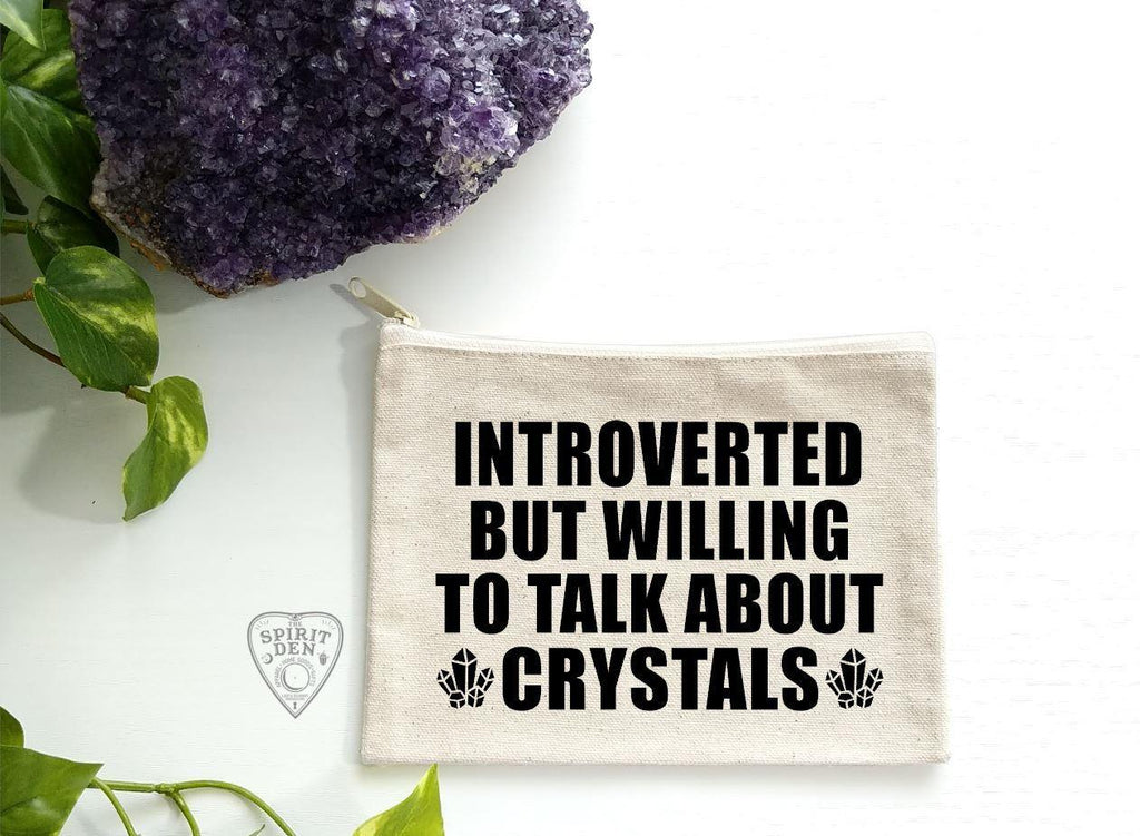 Introverted But Willing To Talk About Crystals Zipper Bag - The Spirit Den