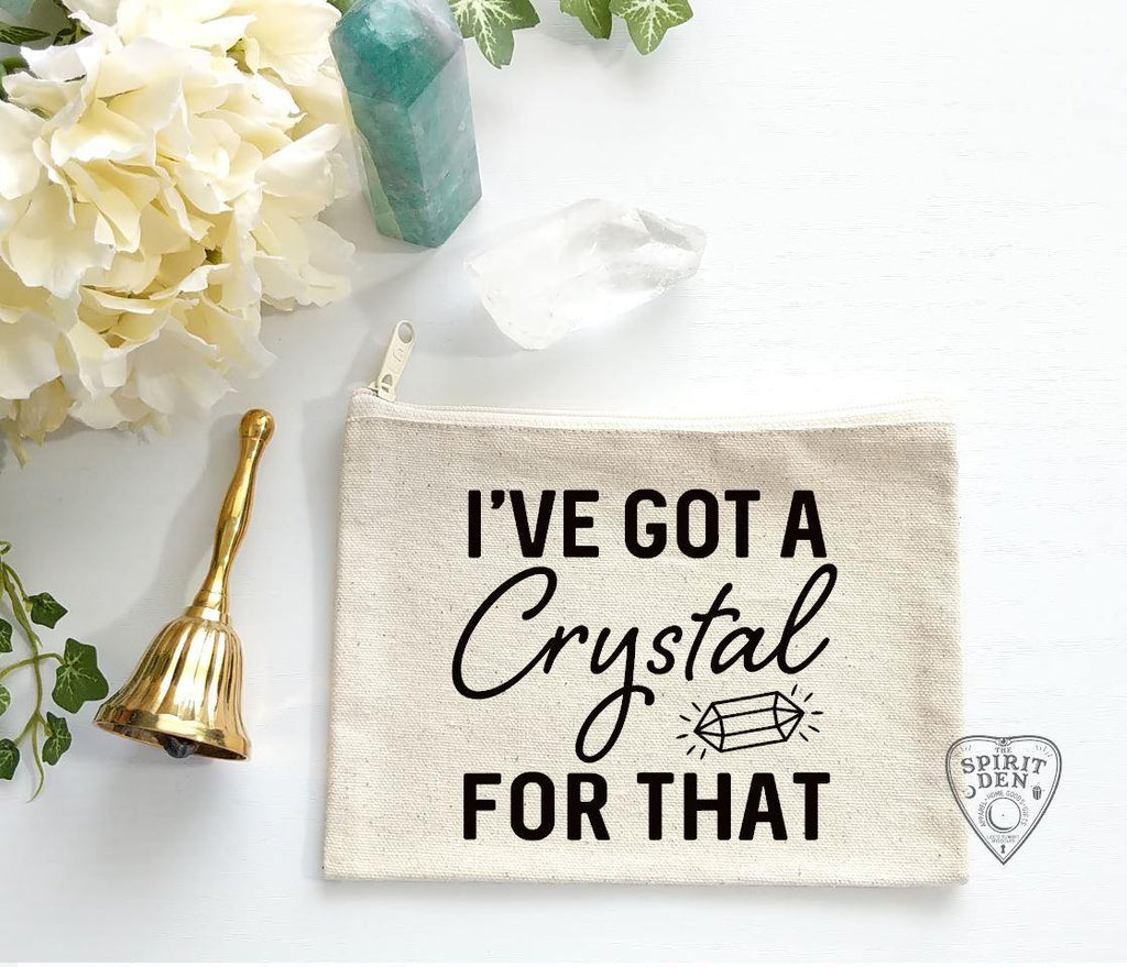 I've Got A Crystal For That Natural Zipper Bag