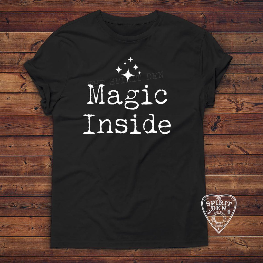 Magic Inside T-Shirt