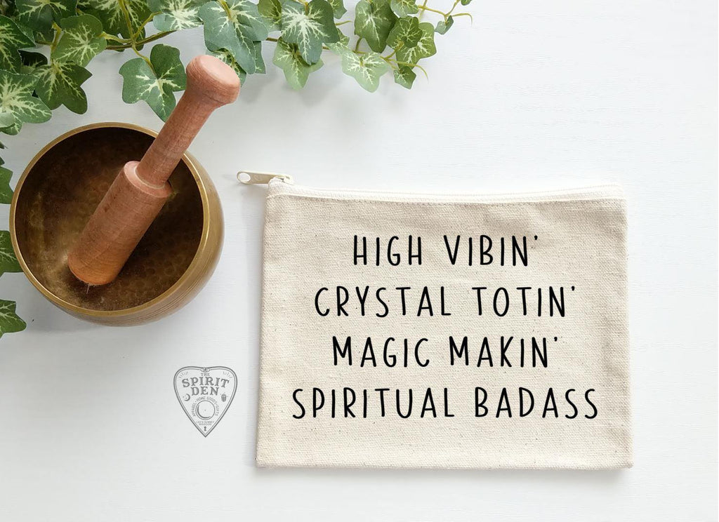 High Vibin Crystal Totin Magic Makin Spiritual Badass Natural Canvas Zipper Bag