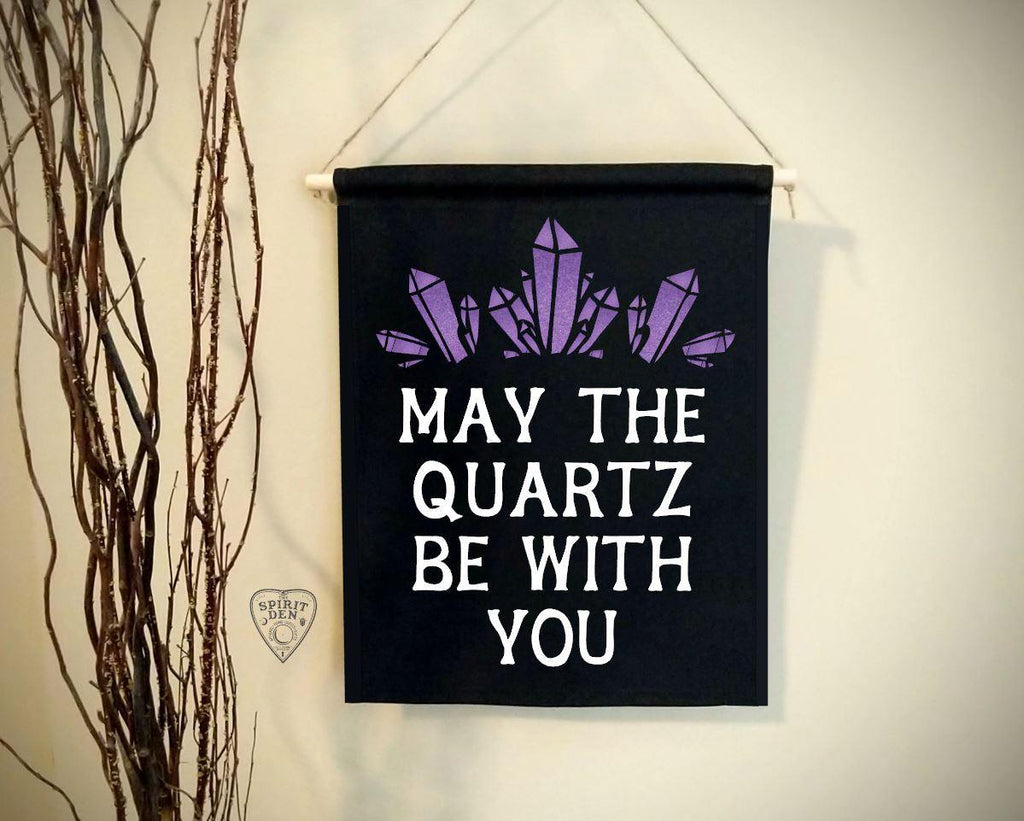 May The Quartz Be With You Black Canvas Wall Banner