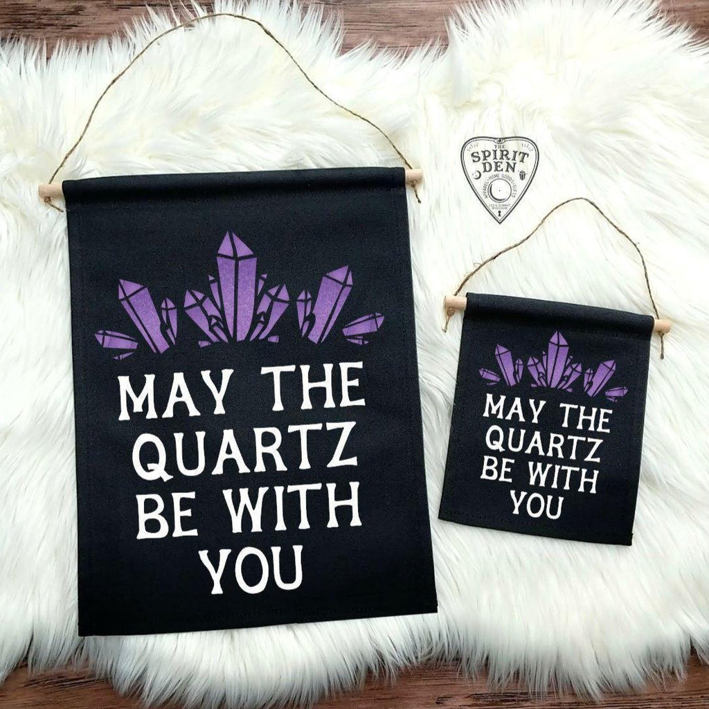 May The Quartz Be With You Black Canvas Wall Banner - The Spirit Den