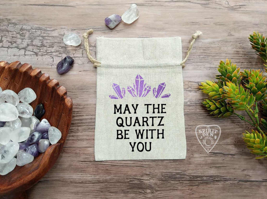 May The Quartz Be With You Drawstring Cotton Linen Bag