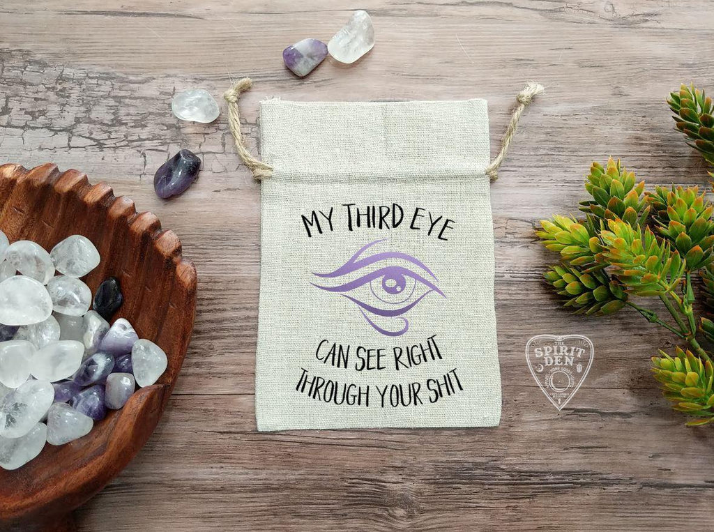 My Third Eye Can See Right Through Your Shit Drawstring Cotton Linen Bag