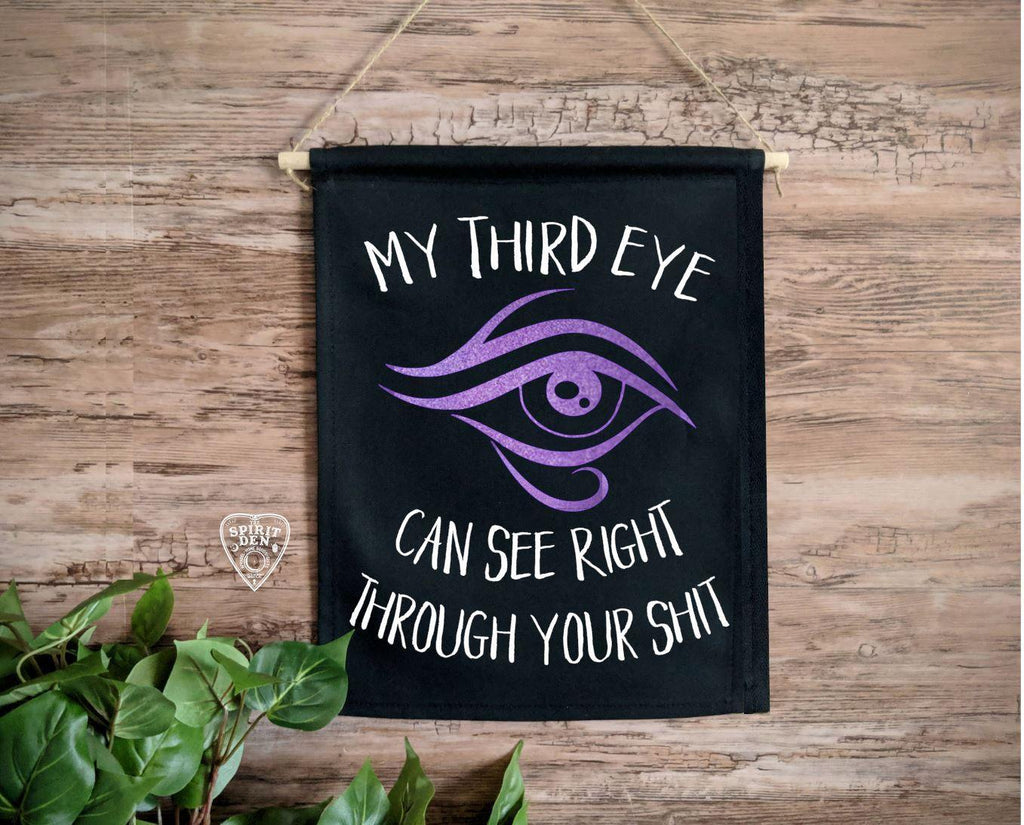 My Third Eye Can See Right Through Your Shit (Purple Eye) Black Wall Banner