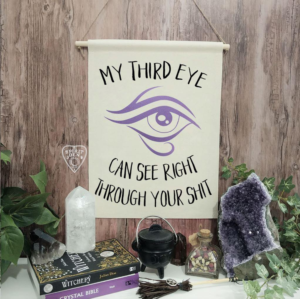 My Third Eye Can See Right Through Your Shit Canvas Wall Banner