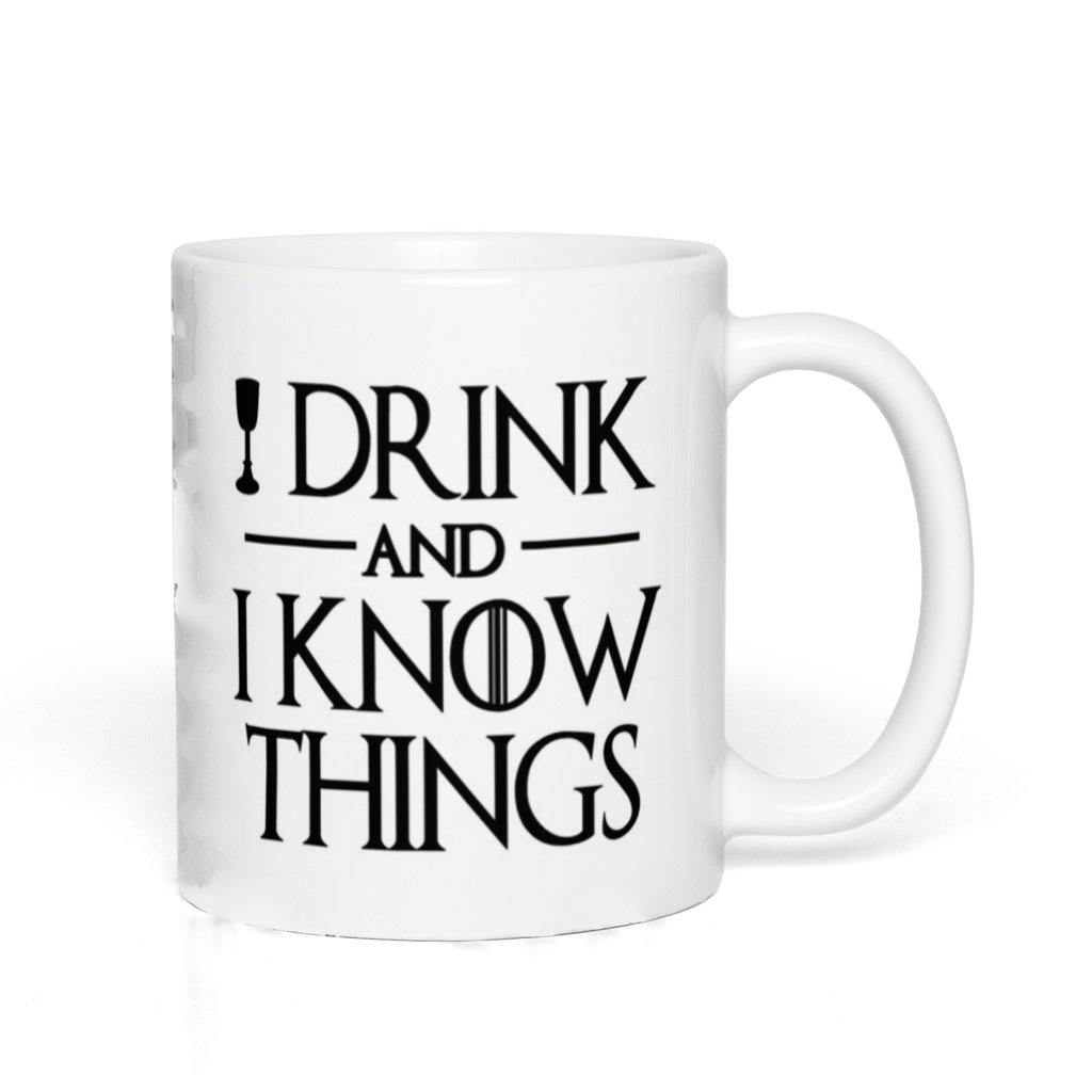 I Drink And I Know Things Game Of Thrones White Mug