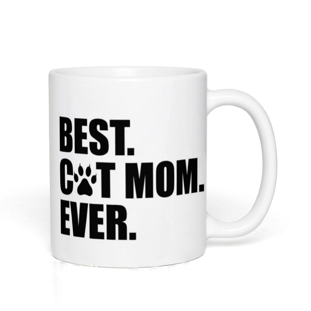 Best Cat Mom Ever White Mug