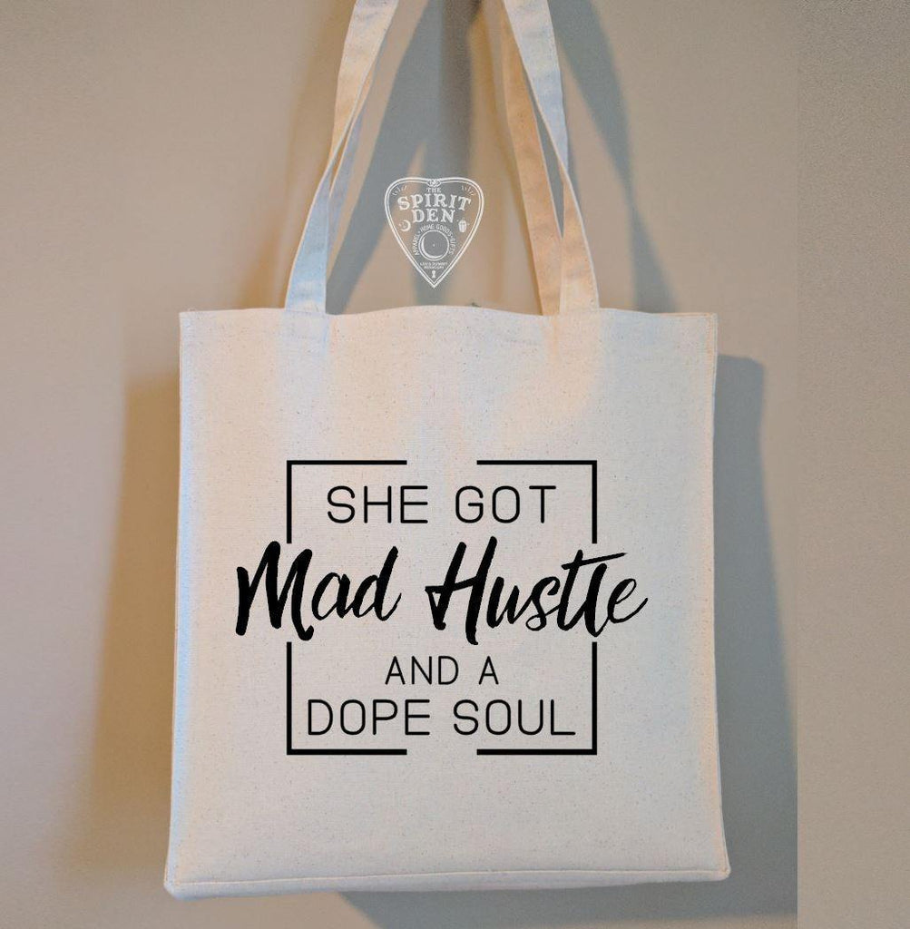 She Got Mad Hustle And A Dope Soul Cotton Canvas Market Bag
