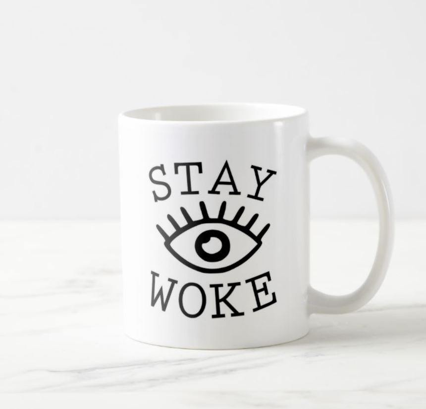 Stay Woke Eye White Mug