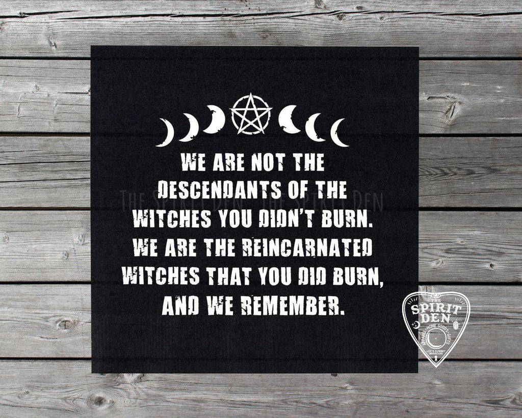 We Are Not The Descendants Of The Witches.... Altar Cloth - The Spirit Den
