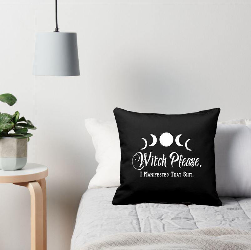 Witch Please I Manifested That Shit Cotton Black Pillow | Pillow Cover