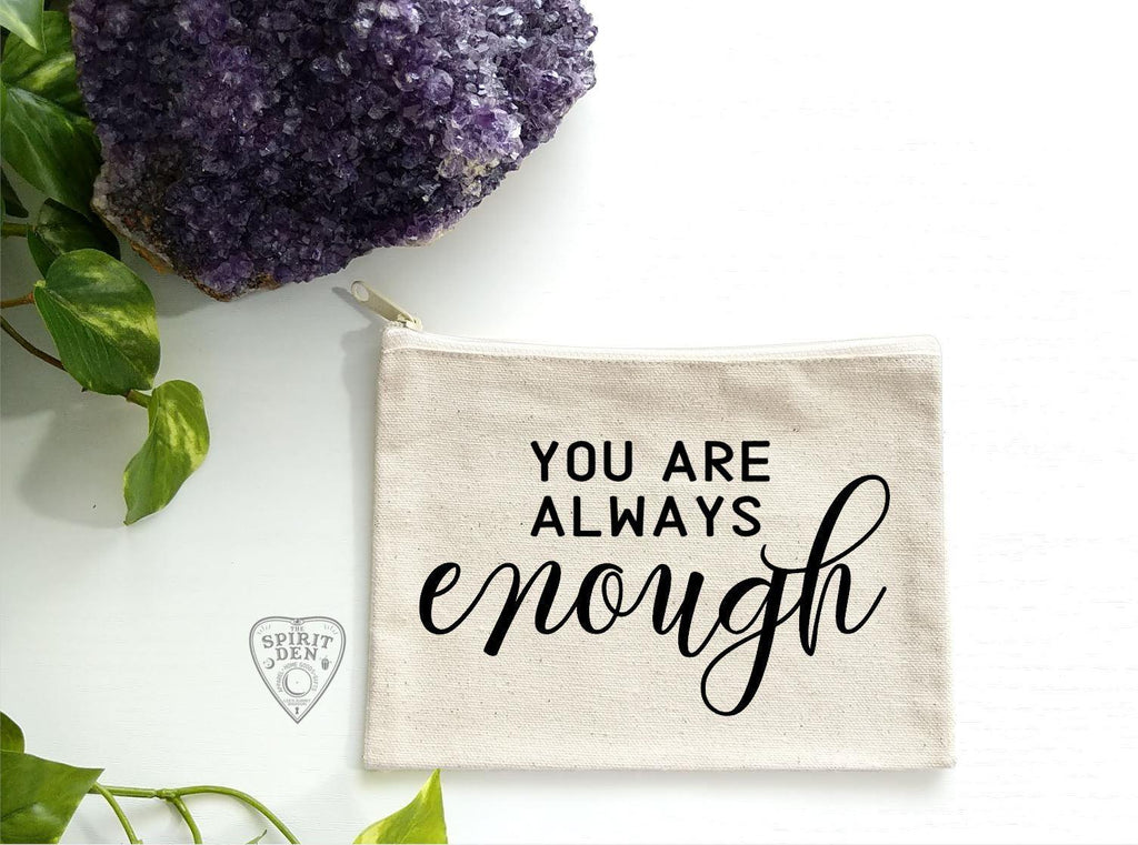 You Are Always Enough Canvas Zipper Bag