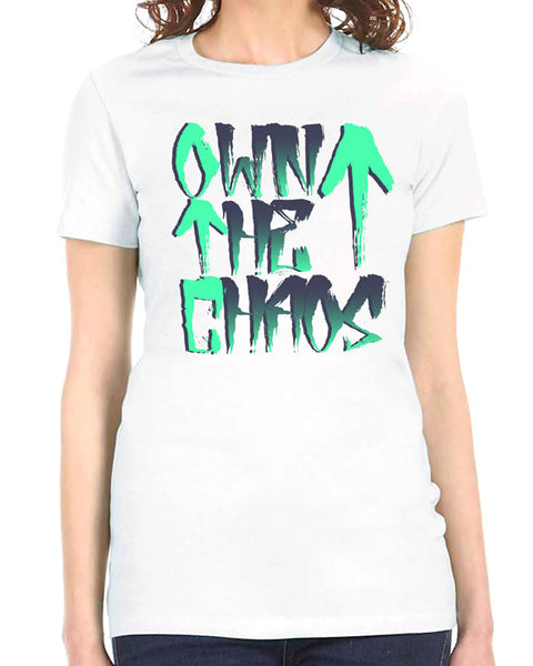 Own The Chaos Ladies Tee
