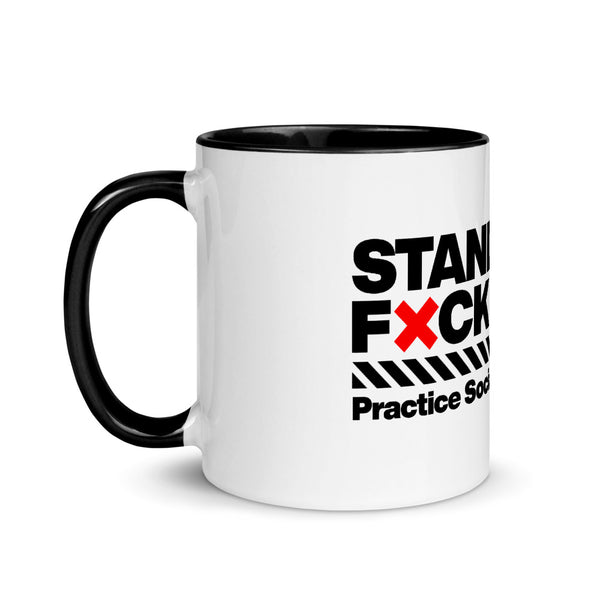 Mug with Color Inside - Don't Stand so F'n Close to Me