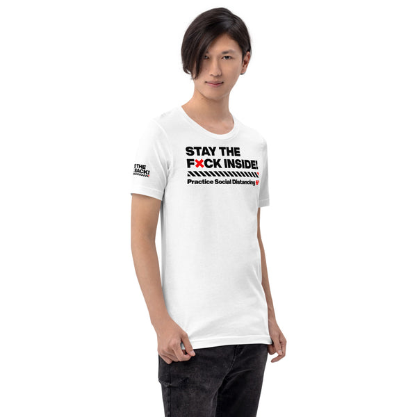 Short-Sleeve Unisex T-Shirt - Stay the F inside!