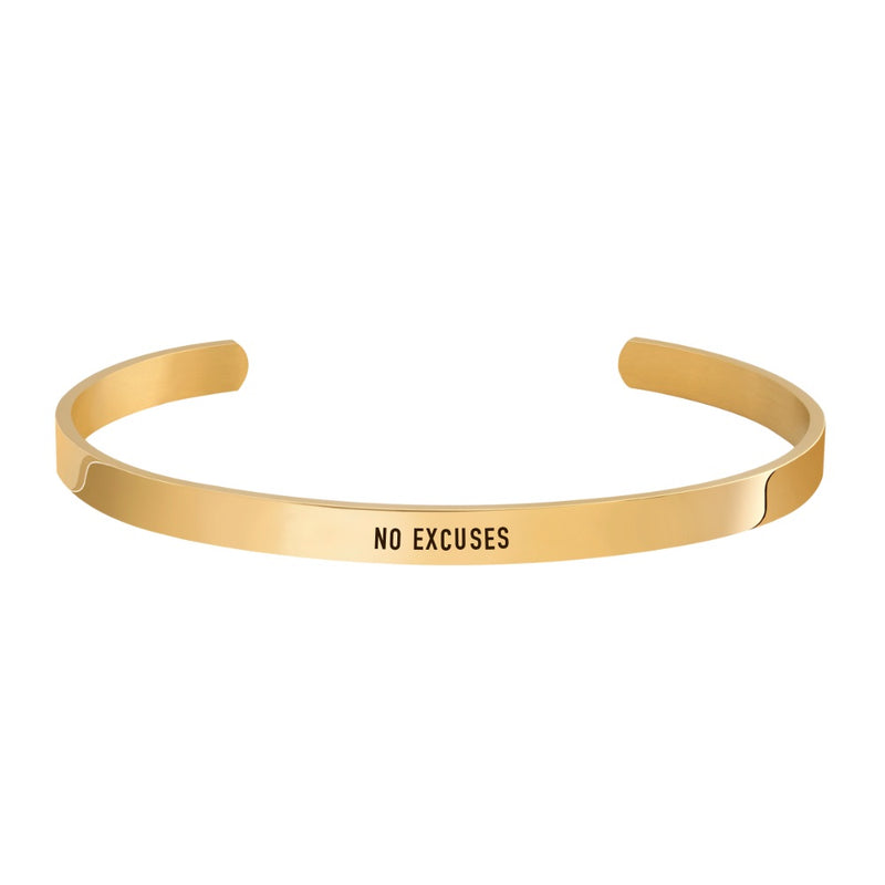 """NO EXCUSES"" CUFF"