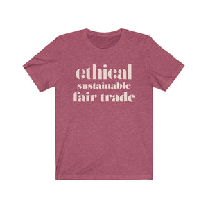 Ethical Sustainable Fair Trade Tee
