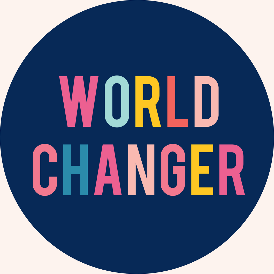World Changer Round Stickers