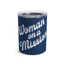 Load image into Gallery viewer, Navy Woman on a Mission Tumbler