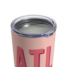 Load image into Gallery viewer, ATL Tumbler 10oz- Blush