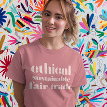 Load image into Gallery viewer, Ethical Sustainable Fair Trade Tee