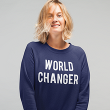 Load image into Gallery viewer, World Changer Sweatshirt