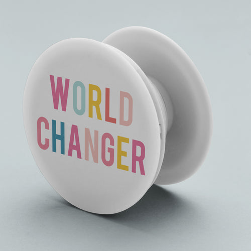 World Changer Pop Socket