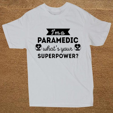 Paramedic Superpower Profession Healthcare T-Shirt Men Paramedic Tee Shirt Design 100% Cotton Short Sleeve Tshirts Teenage