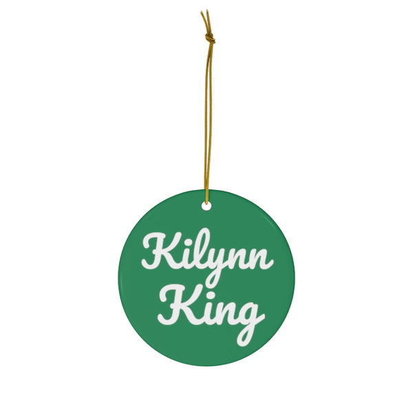 Kilynn King Ceramic Ornament