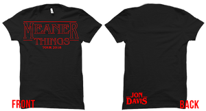 Jon Davis | Meaner Things Tour