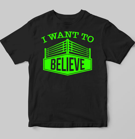 I Want to Believe (in Wrestling)