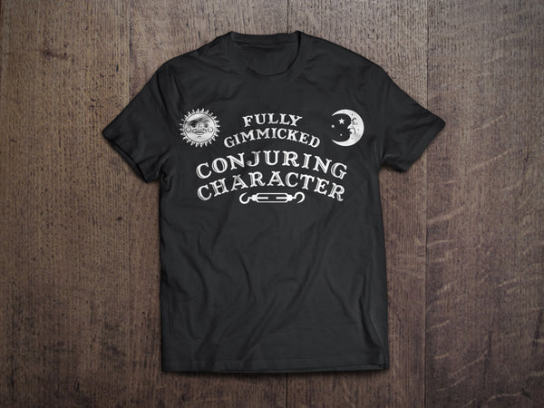 Fully Gimmicked | Conjuring Character