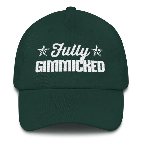 Fully Gimmicked Dad hat