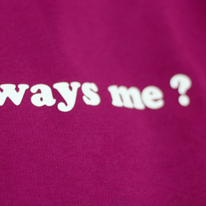 T-SHIRT ALWAYS