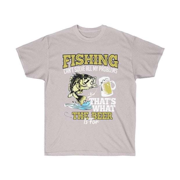 Fishing can't solve all my problems that's what beer is for Unisex Ultra Cotton Tee - Brag Fishing Australia