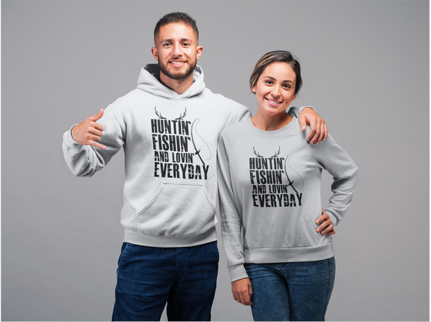Hunting and fishing and loving everday Hooded Sweatshirt
