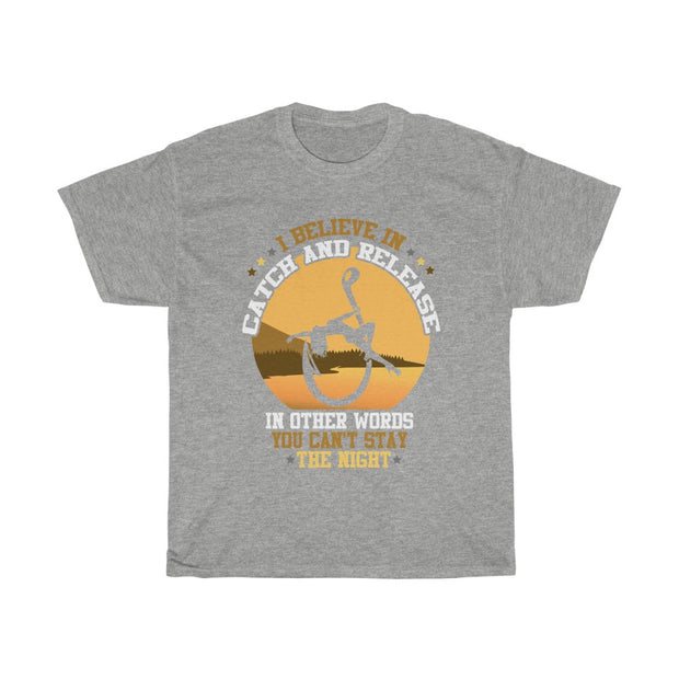 In other words you can't stay the night tshirt