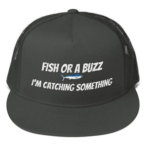 FISH OR A BUZZ IM CATCHING SOMETHING Mesh Back Snapback