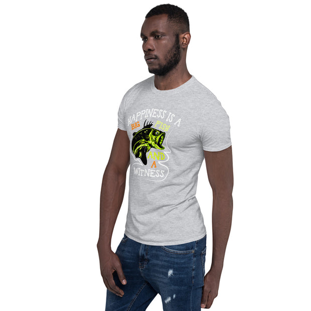 Happiness is a big fish and a witness - Short-Sleeve Unisex T-Shirt