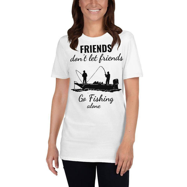 Friends don't let friends fish alone T-Shirt - Brag Fishing