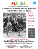 Early Bird Ticket for Jan 26 - Ken Heroux with the Barking Squirrels & Heather Snow and the Flakes