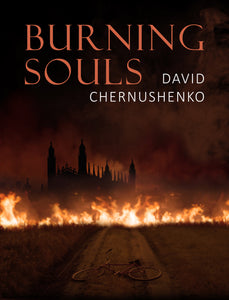 Sept 22 - Burning Souls by David Chernushenko