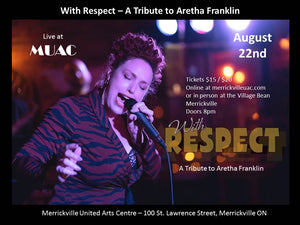 August 22 - With Respect A Tribute to Aretha Franklin