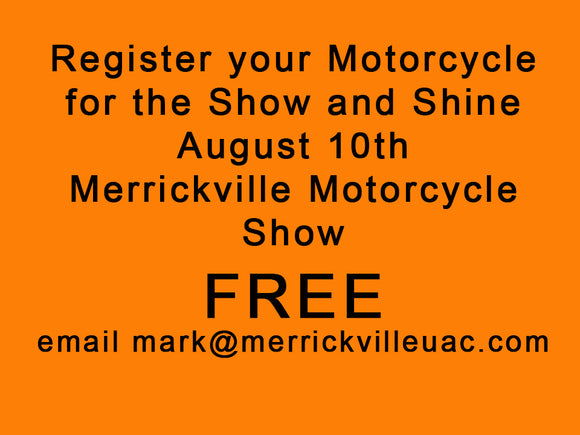 email mark@merrickvilleuac.com for Free Motorcycle Registration / Show & Shine AUG 10th in Merrickville