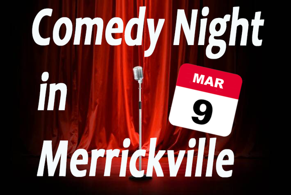 Mar 9 - Comedy Night in Merrickville