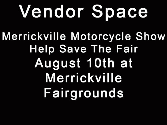 Vendor Space August 10 at Merrickville Motorcycle Show- Help Save The Fair