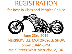 Best in Class and Peoples Choice Registration June 23 at Merrickville Motorcycle Show